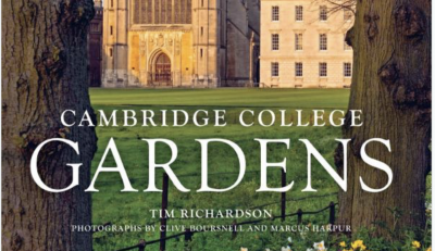 Cambridge College Gardens by Tim Richardson
